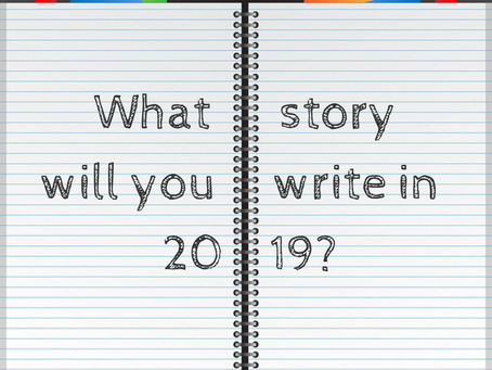 What Story Will You Write in 2019?