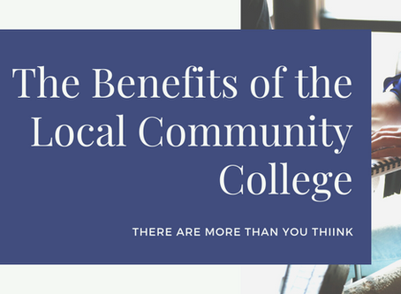 The Benefits of the Local Community College: There Are More Than You Think