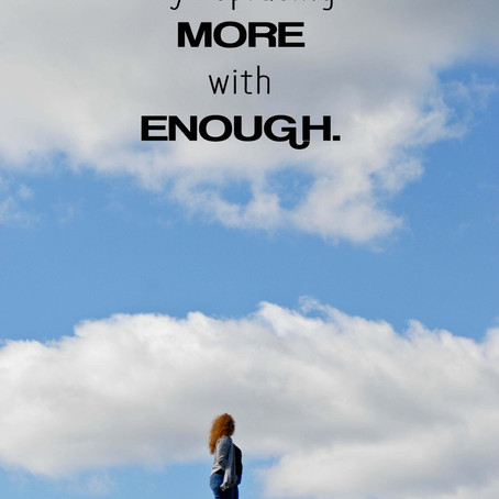 "Replace ""More"" with ""Enough"""