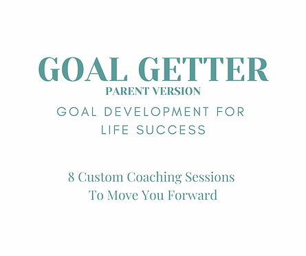 Parent Goal Getter Coaching Package