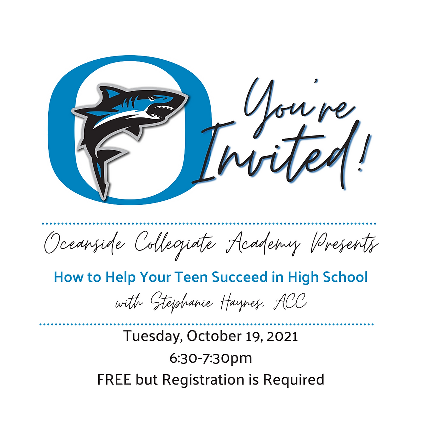 OCA Parent University: How to Help Your Teen Succeed in High School