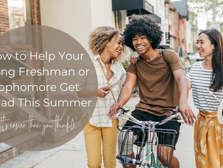 Building Success: Rising Sophomore/Freshman Summer Planning Guide