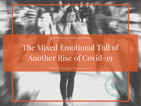The Mixed Emotional Toll of Another Rise of Covid-19
