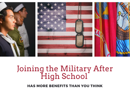 Joining the Military After High School Has More Benefits Than You Think