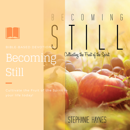 Autographed copy of Becoming Still: Cultivating the Fruit of the Spirit