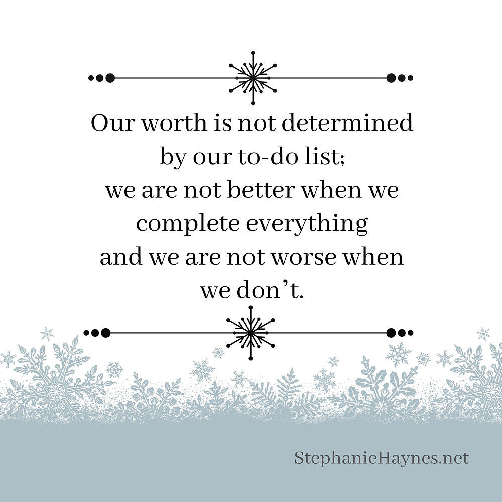 Your worth is not in your to-do list