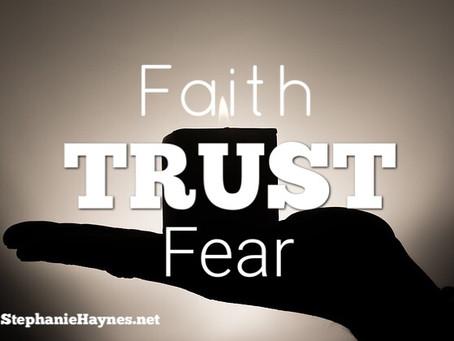 Will You Choose Faith or Fear?