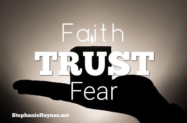 Faith TRUST Fear