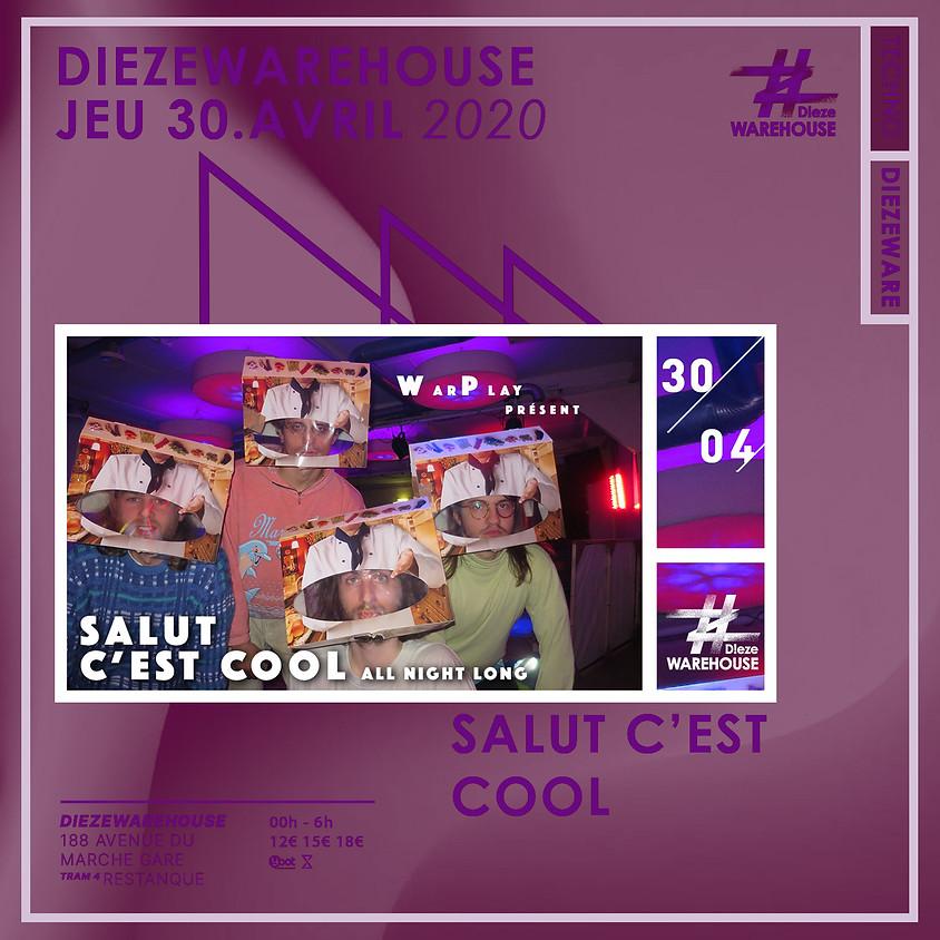 Warplay #2 w/ Salut C'est Cool - ALL NIGHT LONG