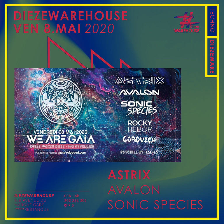 We are GAIA // Astrix / Avalon / Sonic Species // Psychill Hadra