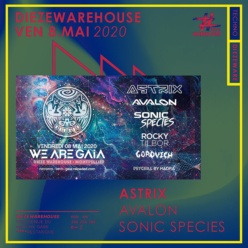 We are GAIA // Astrix / Avalon / Sonic Species // Psychill Hadra
