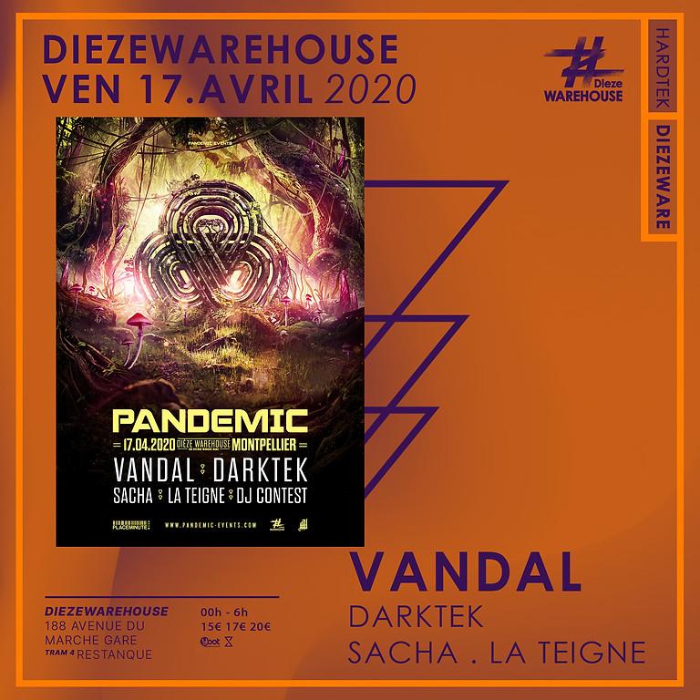 Pandemic / Vandal, Darktek, La Teigne