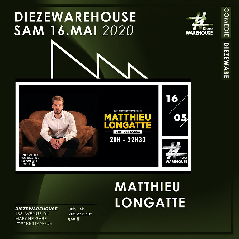 Dieze Comédie : Matthieu Longatte