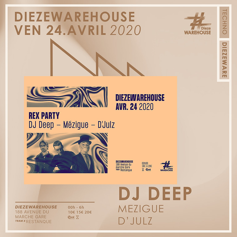Rex Party : Dj Deep, D'julz et Mezigue