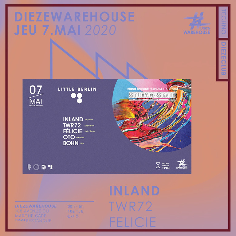 "Little Berlin : Inland présente ""Stream State"" tour w/ twr72"