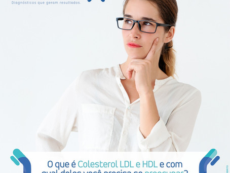 O QUE É COLESTEROL LDL E HDL E COM QUAL DELES VOCÊ PRECISA SE PREOCUPAR?