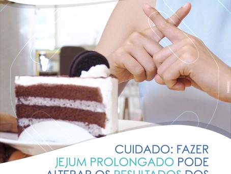 CUIDADO: JEJUM PROLONGADO PODE ALTERAR OS RESULTADOS DOS EXAMES DE SANGUE!