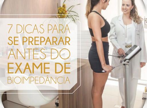 7 DICAS PARA SE PREPARAR ANTES DO EXAME DE BIOIMPEDÂNCIA