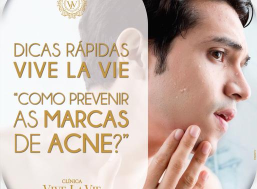 """DICAS RÁPIDAS VIVE LA VIE """"COMO PREVENIR AS MARCAS DE ACNE?"""""""