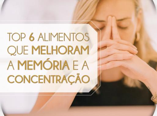 TOP 6 ALIMENTOS QUE MELHORAM A MEMÓRIA E A CONCENTRAÇÃO