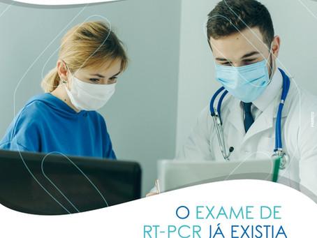 O EXAME DE RT - PCR JÁ EXISTIA ANTES DO CORONAVÍRUS?