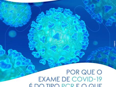 PORQUÊ O COVID - 19 É DO TIPO PCR E O QUE ISSO SIGNIFICA?
