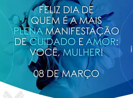 FELIZ DIA DE QUEM É A MAIS PLENA MANIFESTAÇÃO DE CUIDADO E AMOR: VOCÊ, MULHER!