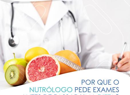 PORQUÊ O NUTRÓLOGO PEDE EXAMES ANTES DE PASSAR UMA DIETA?