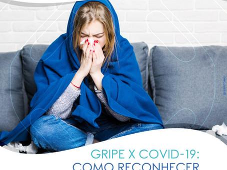 GRIPE X COVID-19: COMO RECONHCER AS DIFERENÇAS?