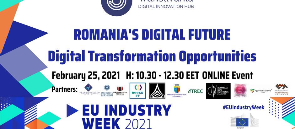 Romania's Digital Future: Digital Transformation Opportunities - EU Industry Week 2021 local event