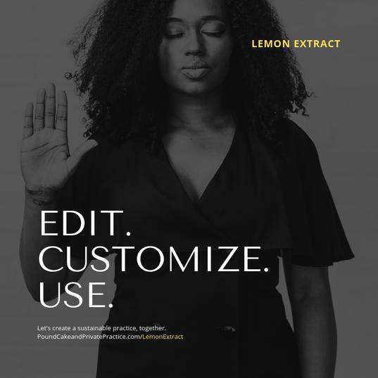 Edit. Customize. Use.