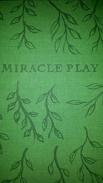 Miracle Play art book by Caroline Glicksman