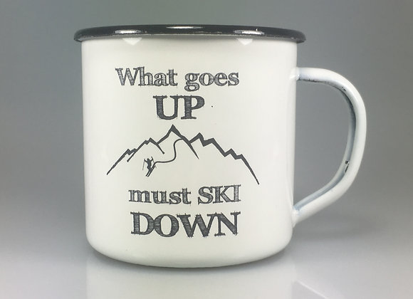 What goes up - Must Ski Down