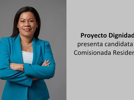 Proyecto Dignidad presenta candidata a Comisionada Residente