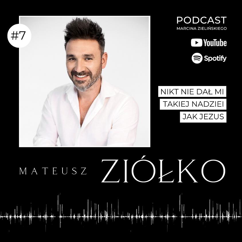 """Podcast """"Rozpal wiarę"""" #7 - Mateusz Ziółko"""
