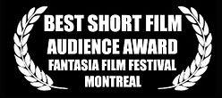 Best Short Film - Audience Award - Fantasia Film Festival - The Horribly Slow Murderer with the Extremely Inefficient Weapon