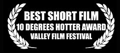 Best Short Film - 10 Degrees Hotter Award - Valley Film Festival - The Horribly Slow Murderer with the Extremely Inefficient Weapon