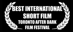 Best International Short Film - Toronto After Dark Film Festival - The Horribly Slow Murderer with the Extremely Inefficient Weapon