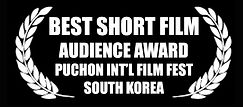 Best Short Film - Audience Award - PiFan Film Festival - The Horribly Slow Murderer with the Extremely Inefficient Weapon