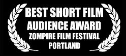 Best Short Film - Audience Award - Zompire Film Festival - Portland - The Horribly Slow Murderer with the Extremely Inefficient Weapon