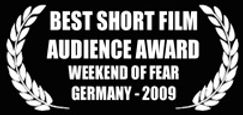Best Short Film - Audience Award - Weekend of Fear Film Festival - Germany - The Horribly Slow Murderer with the Extremely Inefficient Weapon