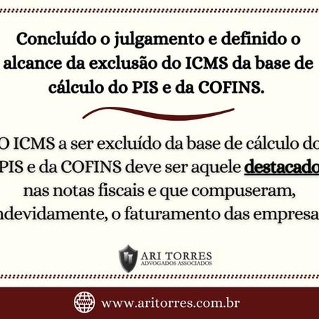 O julgamento do século: A exclusão do ICMS da base de cálculo da contribuição do PIS e da COFINS.