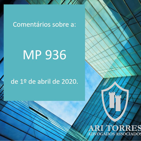 Comentários sobre a MP 936, de 1º de abril de 2020 - do benefício emergencial.
