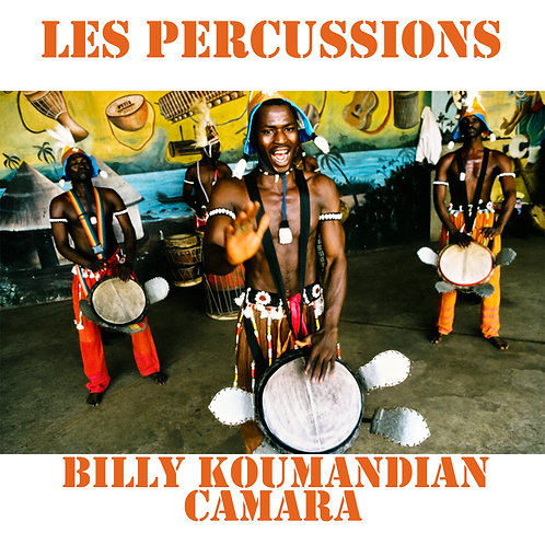 "Percussion Koumandian ""Billy"" Camara"