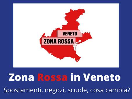 Veneto in Zona Rossa: cosa cambia?