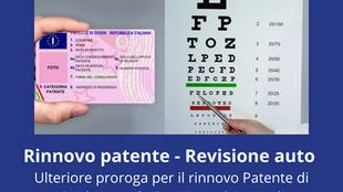 Ulteriore proroga per patenti e revisione auto