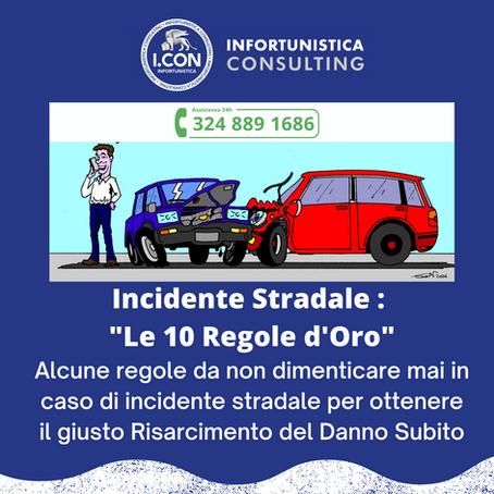 Incidente Stradale, Dieci Regole D'oro
