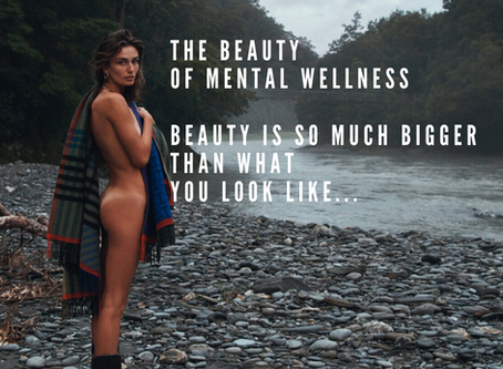 The Beauty of Mental Wellness...