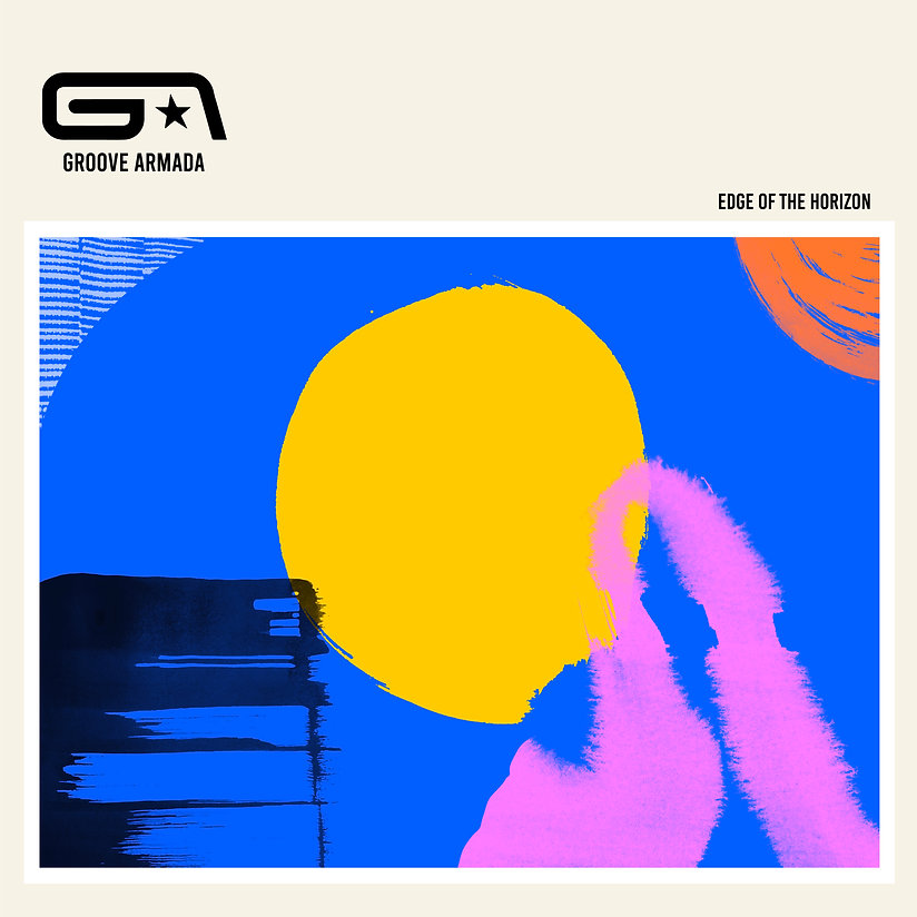 GROOVE ARMADA - EDGE OF THE HORIZON - 40