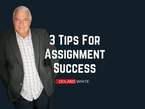3 Tips For Succeeding On Assignments